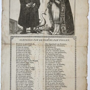 [Broadside, etching and letterpress] CONFESSIE VAN DE KONING VAN POOLEN, ca 1700-1750.