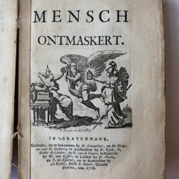 [Magazine, Literature, The Hague] De Mensch Ontmaskert. Leiden, Dirk Haak, 1720.