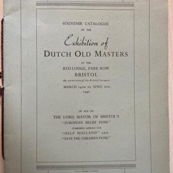 Souvenir catalogue of the Exhibition of Dutch old Masters at the Red Lodge, park row Bristol