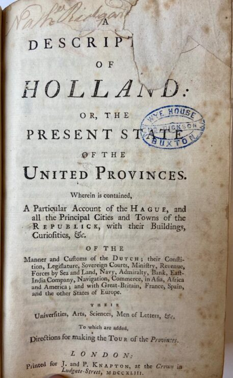 A Description of Holland: or, the present state of the Unites Provinces