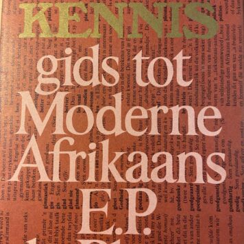 [FIRST EDITION] Die kennis gids tot moderne Afrikaans by E. P. du Plessis