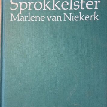 [FIRST EDITION] Sprokkelster by Marlene van Niekerk