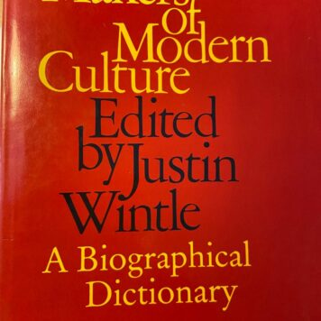 [First edition] Makers of modern culture edited by Justin Wintle