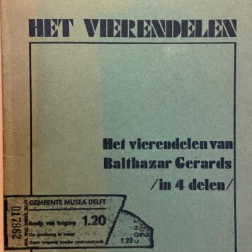 [First edition] Het vierendelen van Balthazar Gerards/in 4 delen