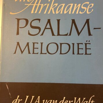 [FIRST EDITION] Die Afrikaanse Psalmmelodieë