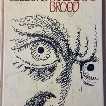[First edition] Die woedende brood by Sheila Cussons