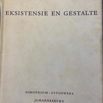[First edition] Eksistensie en Gestalte by J.J. Degenaar