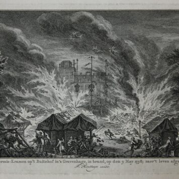 [Original print; etching and engraving, The Hague, fire] De kermis-kramen op 't Buitehof in 's Gravenhage, in brand, op den 9 may 1758, published 1758.