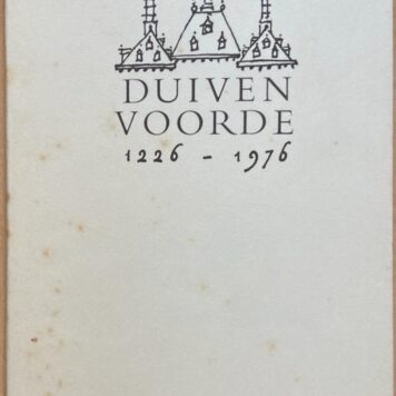 Duivenvoorde 1226-1976, [s.l.] 1975, 20 pp. Illustrated.