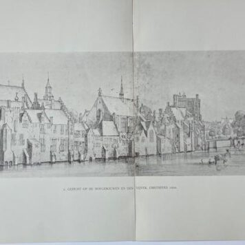 [Modern print, reproduction, The Hague] 2. Gezicht op de hofgebouwen en den vijver, omstreeks 1600, 1 p. published 20 th century.