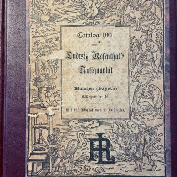 [Catalogue Antique bookshop, ca 1900] Catalogue 100, divers subjects as format in 8o, Ludwig Rosenthal's Antiquariat Munich, 384 pp.