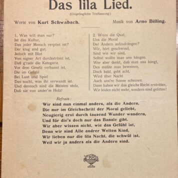 """[Music History, Das Lila Lied, 1921, One of the first Homosexuality songs] Two publications: das Lila lied (Ursprüngliche Textfassung) by Arno Billing and Kurt Schwabach and a Music Sheet """"Sei Meine Frau auf 24 stunden"""", 1 + 4 pp."""